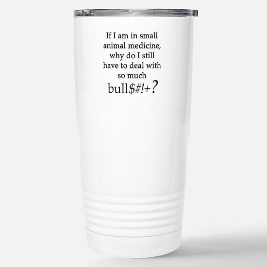 Small Animal Medicine B Stainless Steel Travel Mug