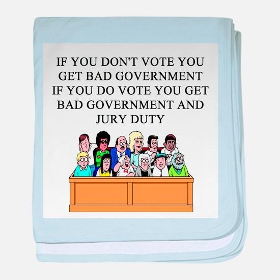 voter government jury duty Infant Blanket