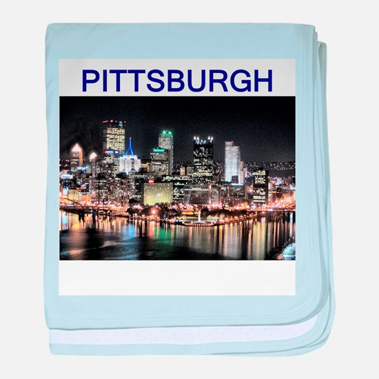 pittsburgh gifts and tee-shir Infant Blanket