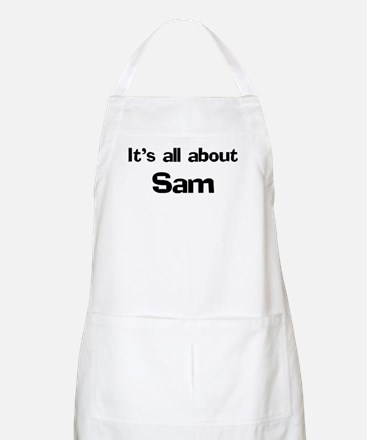 It's all about Sam BBQ Apron