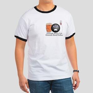 Friends Don't Let Friends Bowl Sober Logo 10 Ringe