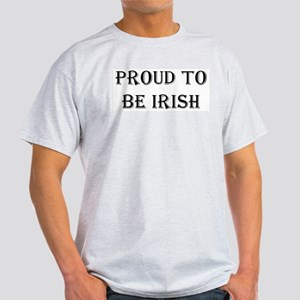 PROUD TO BE IRISH Ash Grey T-Shirt