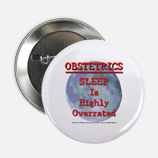 """Sleep is highly overrated 2.25"""" Button"""