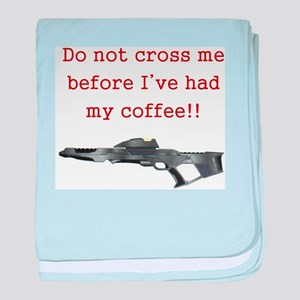 Do Not Cross Me Infant Blanket