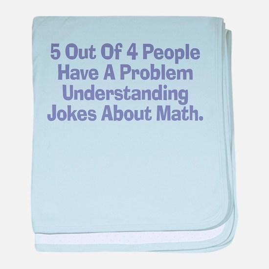 Math Jokes Infant Blanket