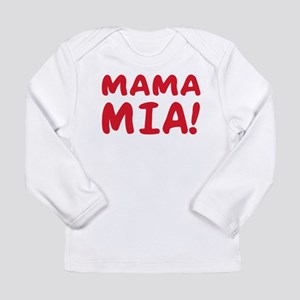 Mama mia Long Sleeve Infant T-Shirt