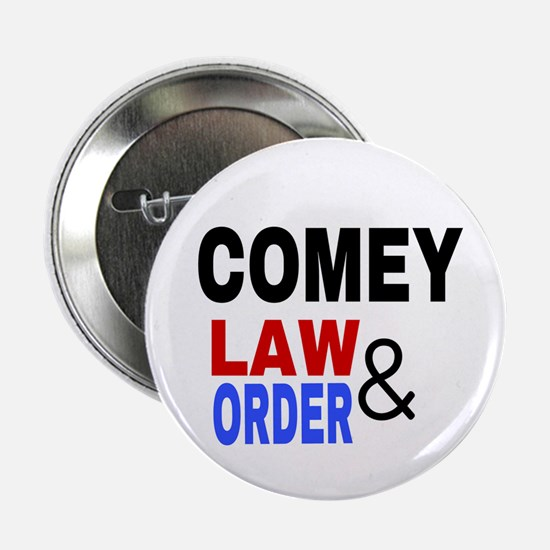 "Comey Law & Order 2.25"" Button"