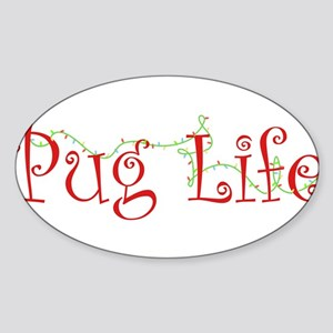 Holiday Pug Life Sticker (Oval)