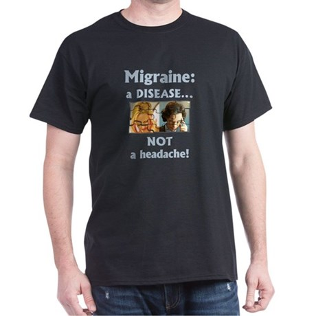 """Migraine: a DISEASE..."" Black T-Shirt"