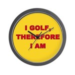 I golf, therefore I am. Wall Clock
