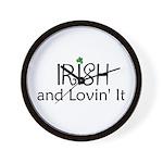 Irish and lovin' it Wall Clock
