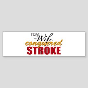 My Wife Conquered Stroke Sticker (Bumper)