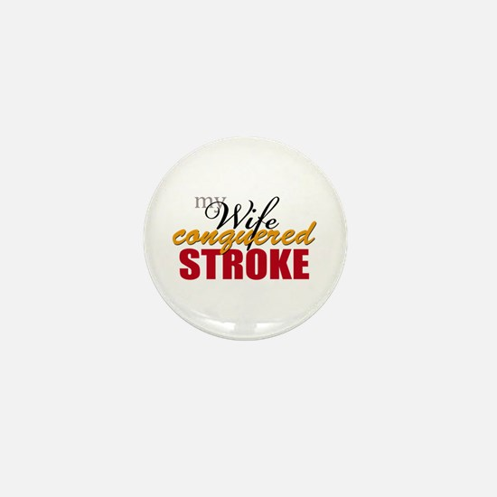 My Wife Conquered Stroke Mini Button