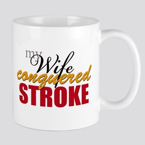 My Wife Conquered Stroke Mug