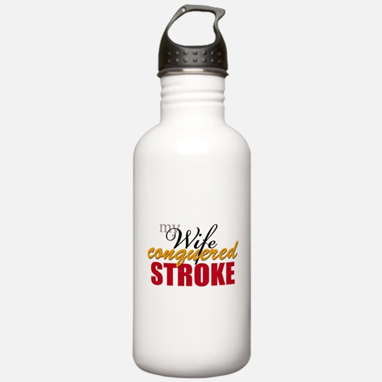 My Wife Conquered Stroke Water Bottle
