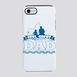 Reel Great Dad iPhone 7 Tough Case
