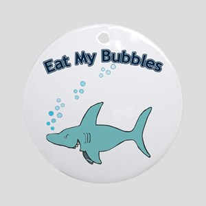 Eat My Bubbles Ornament (Round)