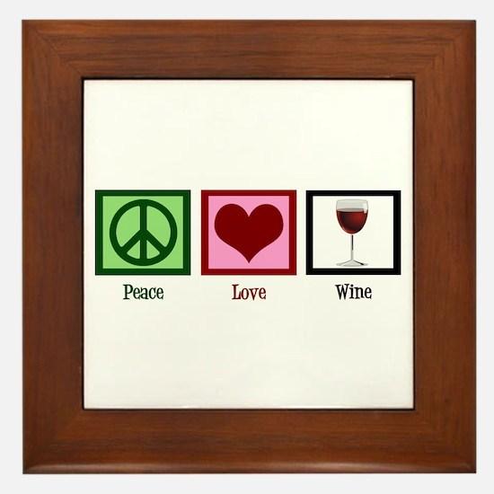Peace Love Wine Framed Tile