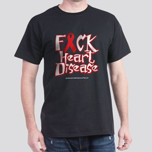 Fuck Heart Disease Dark T-Shirt