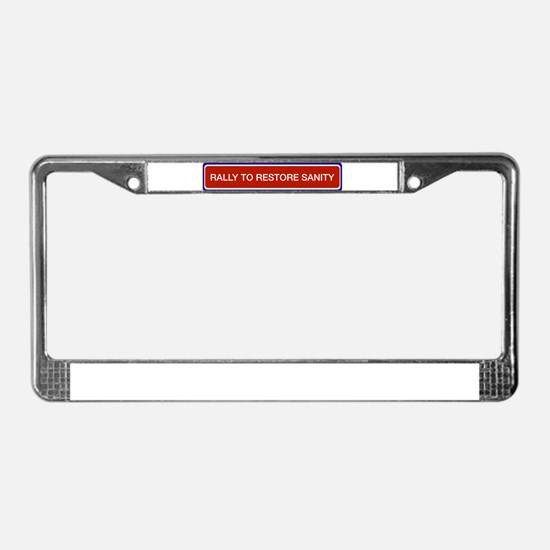 Rally restore sanity License Plate Frame