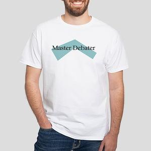 Master Debater White T-Shirt