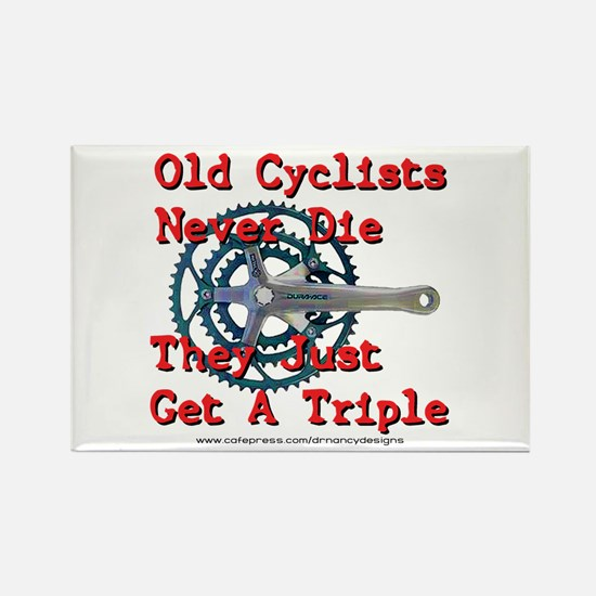 Old Cyclists Never Die Rectangle Magnet