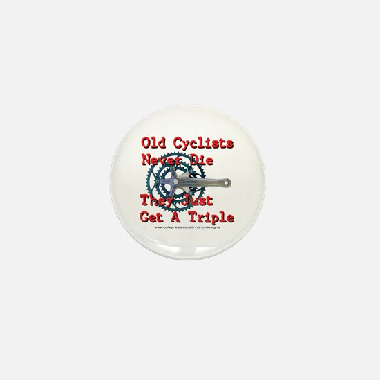 Old Cyclists Never Die Mini Button