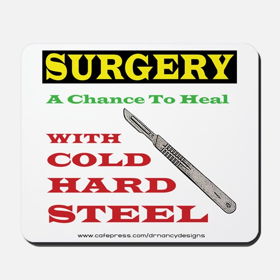 A Chance To Heal Mousepad