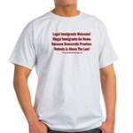 Above the Law - Illegals! Light T-Shirt