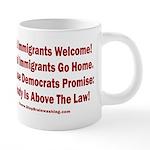 Above the Law - Illegals! 20 oz Ceramic Mega Mug