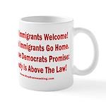 Above the Law - Illegals! 11 oz Ceramic Mug