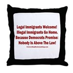 Above the Law - Illegals! Throw Pillow