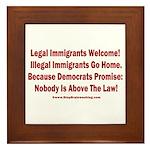 Above the Law - Illegals! Framed Tile