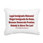 Above the Law - Illegals Rectangular Canvas Pillow