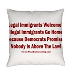 Above the Law - Illegals! Everyday Pillow
