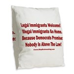 Above the Law - Illegals! Burlap Throw Pillow