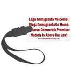 Above the Law - Illegals! Large Luggage Tag