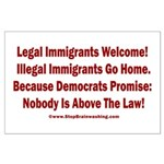 Above the Law - Illegals! Large Poster