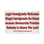 Above the Law - Illegals! Rectangle Magnet