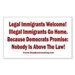 Above the Law - Illegals! Sticker (Rectangle)