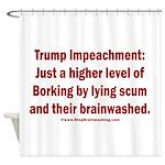 Borking Trump Shower Curtain