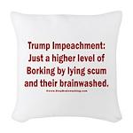 Borking Trump Woven Throw Pillow