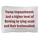 Borking Trump Pillow Sham
