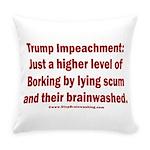 Borking Trump Everyday Pillow