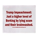 Borking Trump Throw Blanket