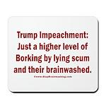 Borking Trump Mousepad