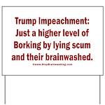 Borking Trump Yard Sign