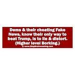 Dems Lie & Distort Sticker (Bumper)