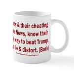 Dems Lie & Distort 11 oz Ceramic Mug