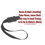 Dems Lie & Distort Large Luggage Tag